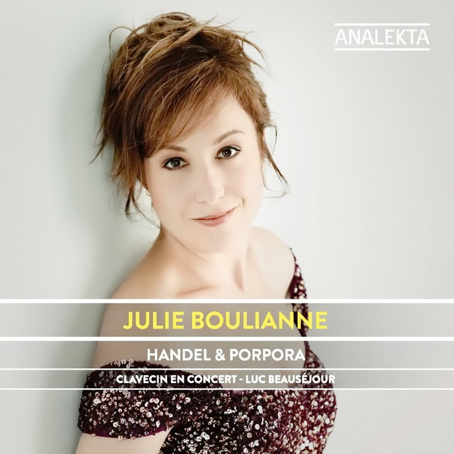 Julie Boulianne «Handel, Porpora: The London Years»