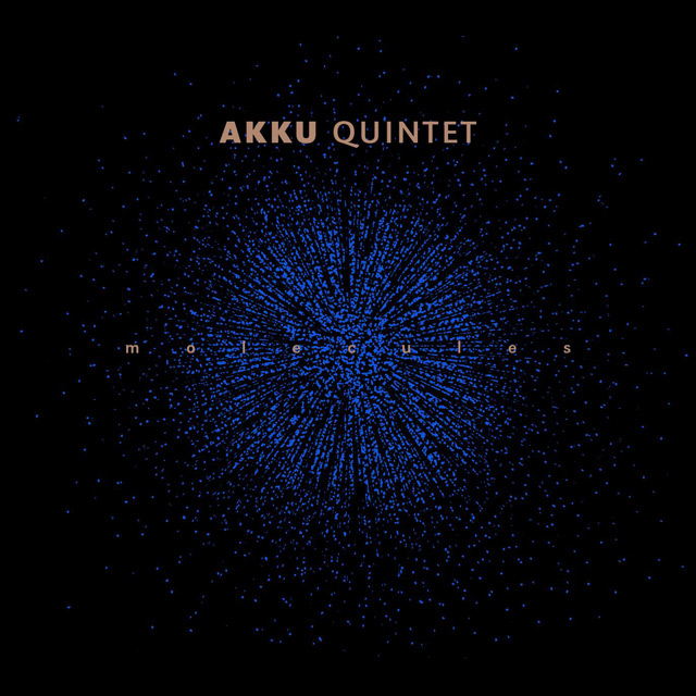AKKU quintet — «Molecules»