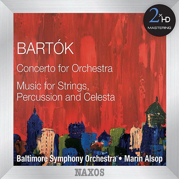 BÉLA BARTÓK — «Concerto for Orchestra • Music for Strings, Percussion and Celesta»