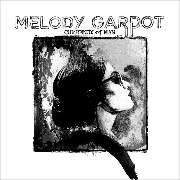 Melody Gardot — «Currency Of Man (The Artist's Cut)»