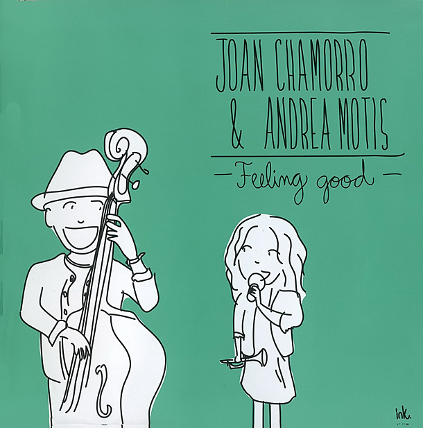 Joan Chamorro & Andrea Motis — «Feeling Good»