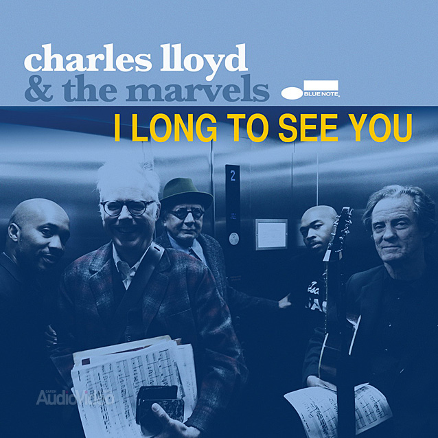 Charles Lloyd & The Marvels — «I Long To See You»