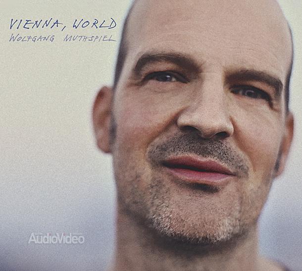 Wolfgang Muthspiel —«Vienna, World»
