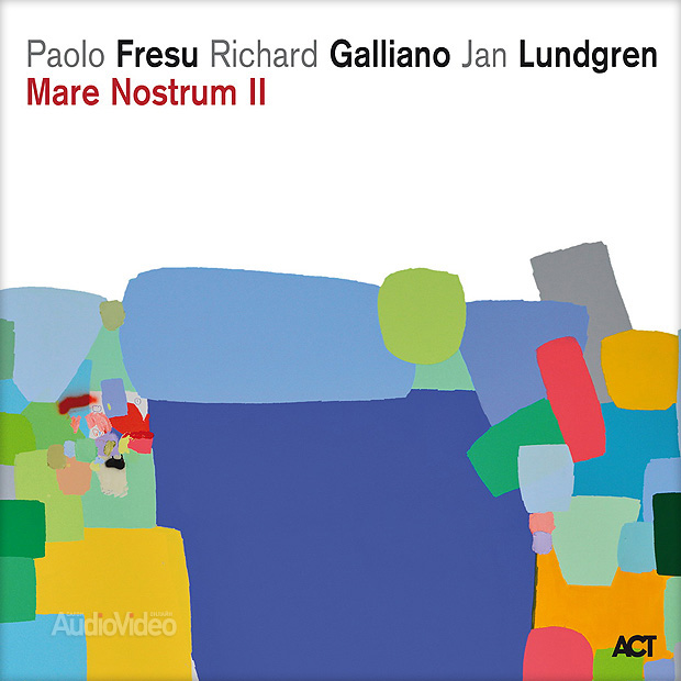 Paolo Fresu, Richard Galliano, Jan Lundgren — «Mare Nostrum II»