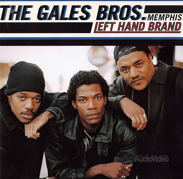 The Gales Bros — «Left Hand Brand»