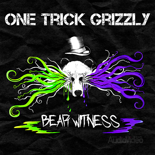 One Trick Grizzly — «Bear Witness»