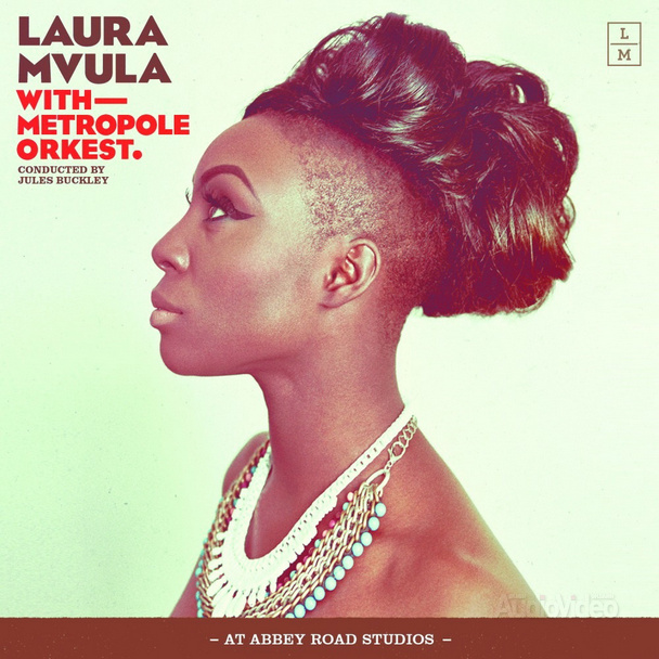 Laura Mvula — «With Metropole Orkest At Abbey Road Studios»