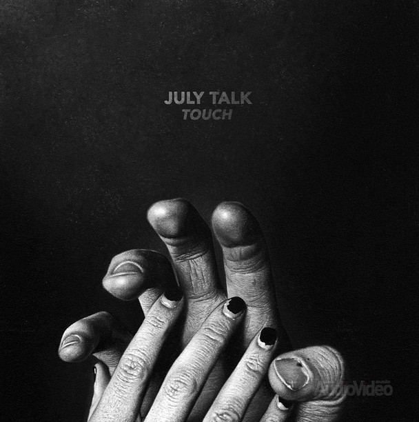 July Talk — «Touch»