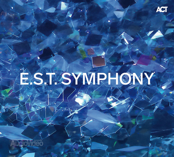 "Esbjörn Svensson Trio – ""E.S.T. SYMPHONY"""