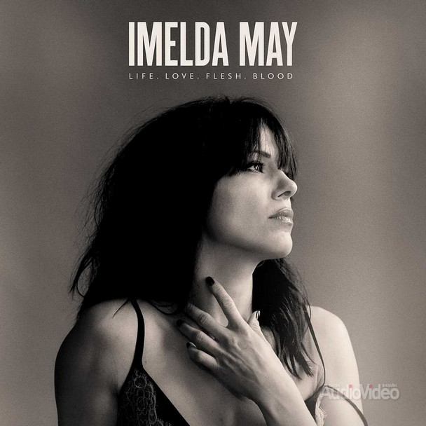 Imelda May — «Life. Love. Flesh. Blood»