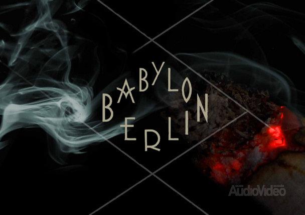 «Вавилон-Берлин» — Babylon Berlin
