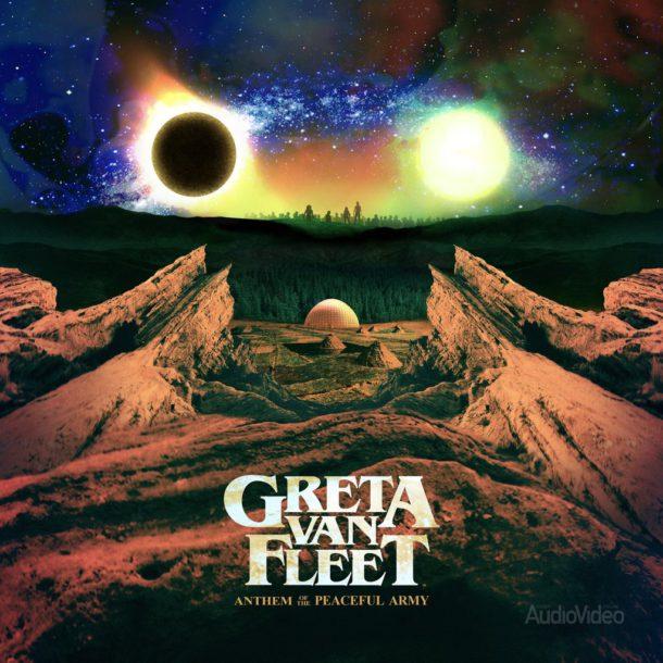 Greta Van Fleet – «Anthem of the Peaceful Army»