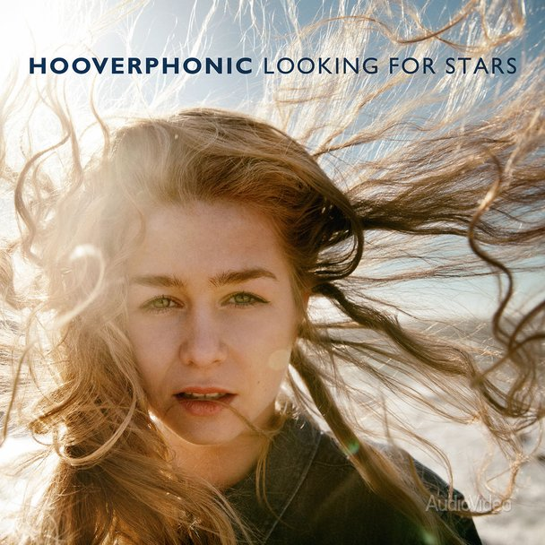 """Hooverphonic – """"Looking For Stars"""""""