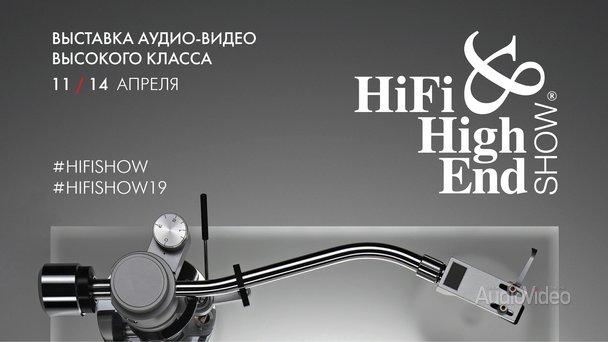 В Москве открывается HI-FI & HIGH END SHOW 2019