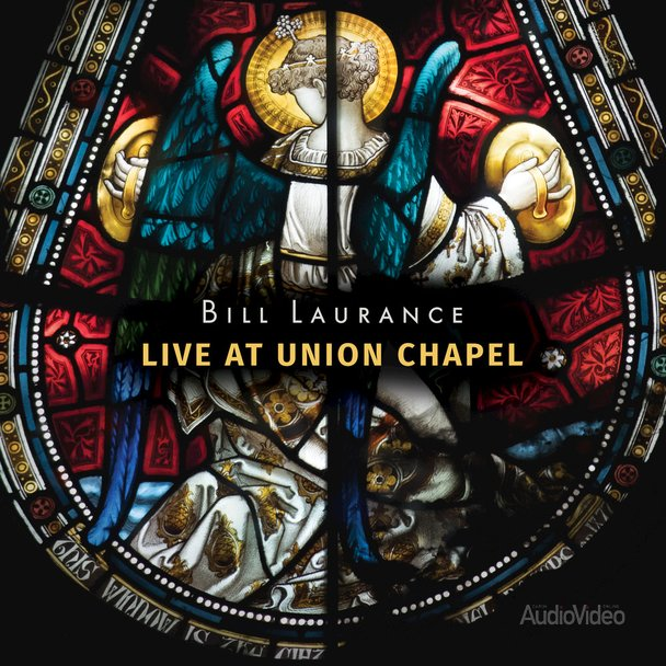 Bill Laurance – «Live At Union Chapel»
