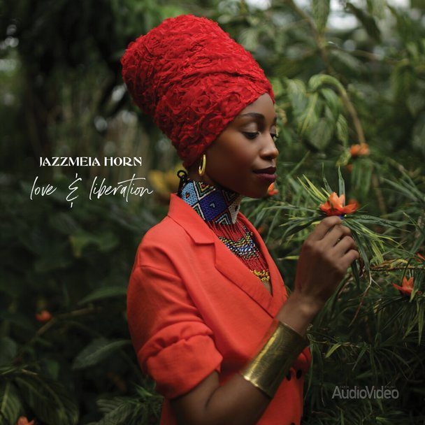 Jazzmeia Horn — «Love And Liberation»