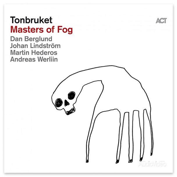 Tonbruket – «Masters of Fog»