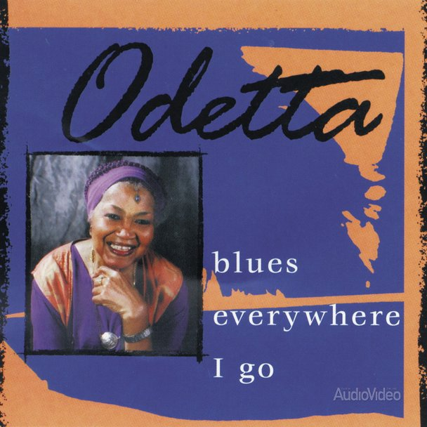 Odetta – «Blues Everywhere I Go»
