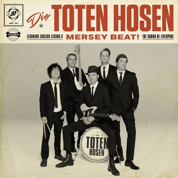 Die Toten Hosen – «Learning English Lesson 3: MERSEY BEAT! The Sound of Liverpool»