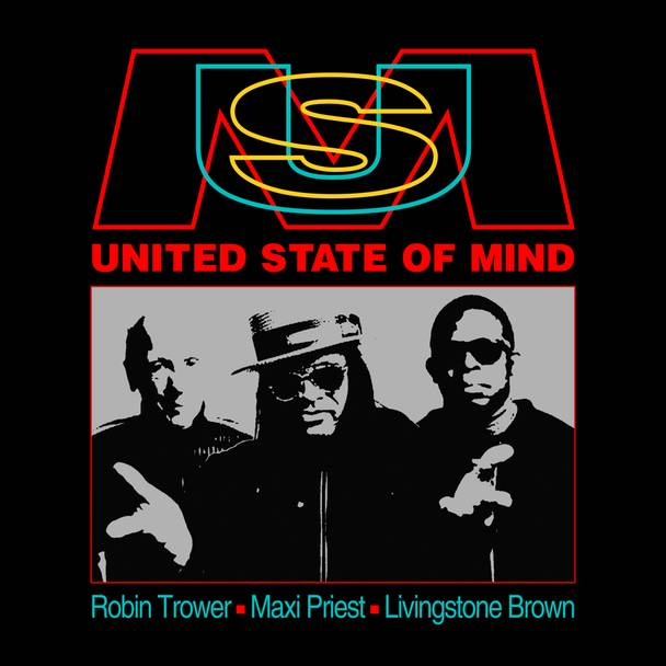 Robin Trower, Maxi Priest, Livingstone Brown – «United State of Mind»