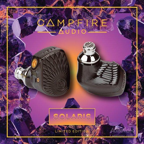 CAMPFIRE AUDIO ограничила Solaris