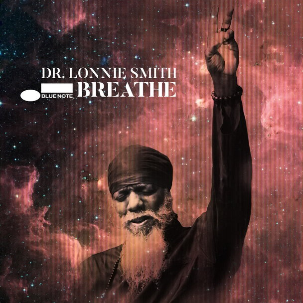 Dr. Lonnie Smith – «Breathe»