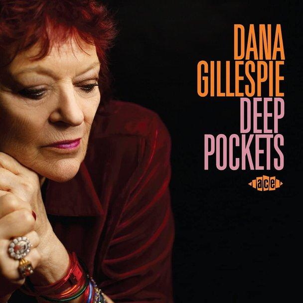 Dana Gillespie – «Deep Pockets»
