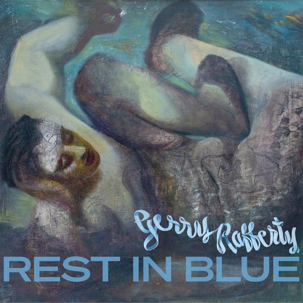 Gerry Rafferty – «Rest in Blue»